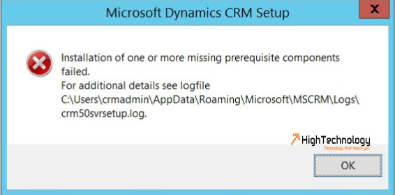 Installation of one or more missing prerequisite components failed. For additional details see logfile CUsers[username]AppDataRoamingMicrosoftMSCRMLogscrm50svrsetup.log