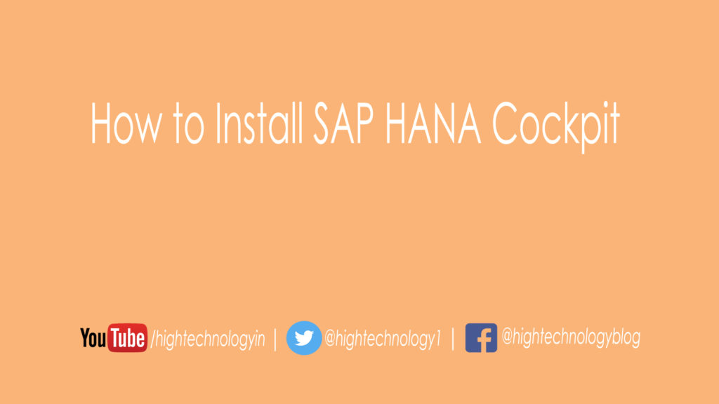 How to Install SAP HANA Cockpit SAP HANA 2.0 Cockpit Installation and Configuration